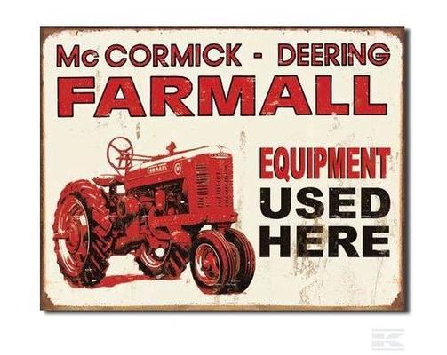 "Kyltti ""Farmall equipment used here"" - Kyltti ""Farmall equipment used here"""