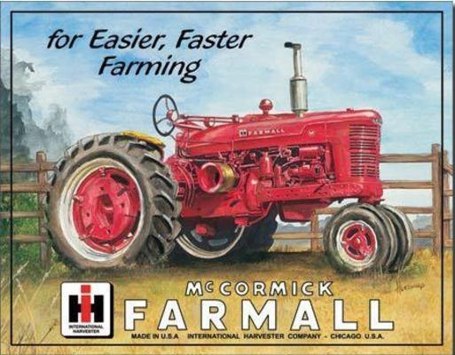 """Kyltti """"Farmall for easier, faster farming"""" - Kyltti """"Farmall for easier, faster farming"""""""