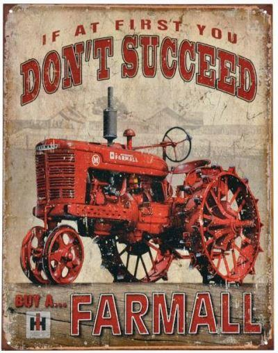 "Kyltti ""If at first you don't succeed, buy a Farmall"" - Kyltti"