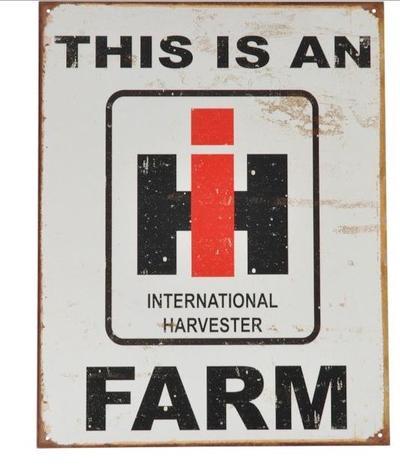 "Kyltti ""This is an International harvester farm"" - Kyltti ""This is an International harvester farm"""