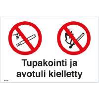 Kilpi - Tupakointi ja avotuli kielletty