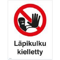 Kilpi - Läpikulku kielletty