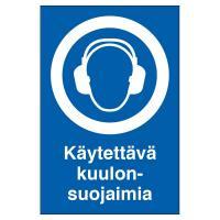 Ohjekilpi - Käytettävä kuulonsuojaimia