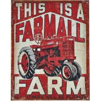 "Kyltti ""This is a Farmall farm"""